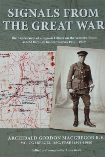 Signals from the Great War, by Archibald Gordon MacGregor